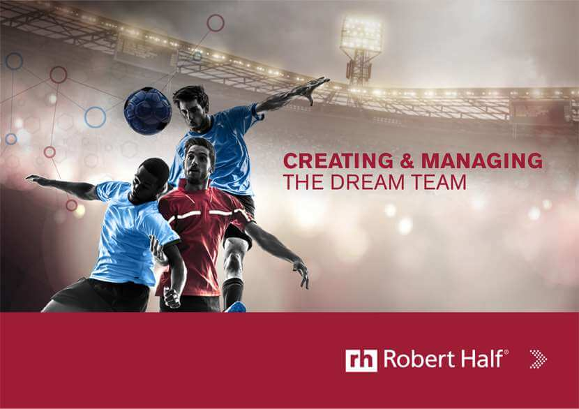 Creating and Managing the Dream Team